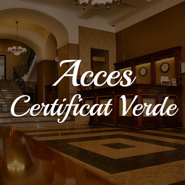 Acces Select Hotel cu Certificat Verde